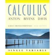 Calculus: Early Transcendentals Single Variable: Anton, Howard; Bivens,