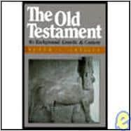 The Old Testament: Its Background, Growth and: Craigie, Peter C.