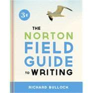 Norton Field Guide to Writing: BULLOCK,RICHARD