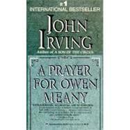 A Prayer for Owen Meany: IRVING, JOHN