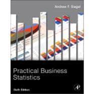 Practical Business Statistics: Siegel, Andrew F.