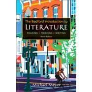 Bedford Introduction to Literature : Reading, Thinking,: Meyer, Michael