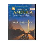America: Pathways To The Present 5th Edition: Prentice Hall