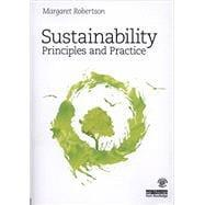 Sustainability Principles and Practice: Robertson; Margaret