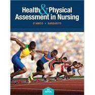 Health & Physical Assessment In Nursing: D'Amico, Donita T;