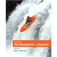 Principles of Risk Management and Insurance: Rejda, George E.;