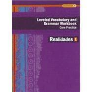 REALIDADES 2014 LEVELED VOCABULARY AND GRAMMAR WORKBOOK: PRENTICE HALL