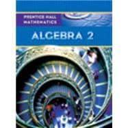 Prentice Hall Mathematics: Algebra 2: Kennedy, Dan; Charles,
