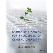 Laboratory Manual for Principles of General Chemistry: Beran, J. A.