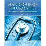 Handbook of Informatics for Nurses & Healthcare: Hebda, Toni Lee,