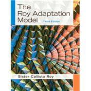 The Roy Adaptation Model: Roy, Sister Callista;