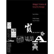 Meggs' History of Graphic Design, 4th Edition: Philip B. Meggs