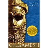 Gilgamesh : A New English Version: Mitchell, Stephen