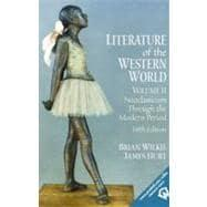 Literature of the Western World, Volume II: Wilkie, Brian; Hurt,