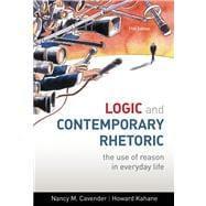 Logic and Contemporary Rhetoric : The Use: Cavender, Nancy M.;