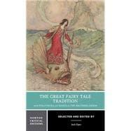 The Great Fairy Tale Tradition: From Straparola: ZIPES,JACK