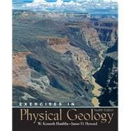 Exercises In Physical Geology: Hamblin, W. Kenneth;