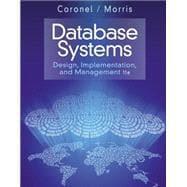 Database Systems Design, Implementation, & Management: Coronel, Carlos; Morris,