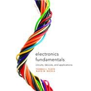 Electronics Fundamentals Circuits, Devices & Applications: Floyd, Thomas L.;