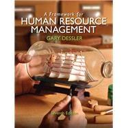 A Framework for Human Resource Management: Dessler, Gary
