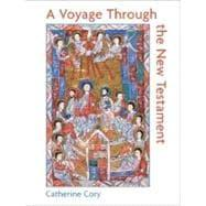 A Voyage Through the New Testament: Cory, Catherine A.
