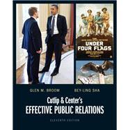 Cutlip and Center's Effective Public Relations: Broom, Glen M.;