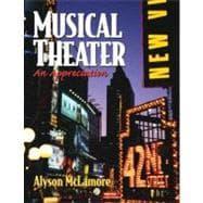 Musical Theater: An Appreciation: McLamore; Alyson