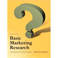 Basic Marketing Research: Malhotra, Naresh K.