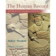 The Human Record Sources of Global History,: Andrea, Alfred J.;