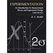 Experimentation An Introduction to Measurement Theory and: Baird, David C.