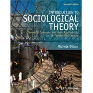 Introduction to Sociological Theory Theorists, Concepts, and: Dillon, Michele