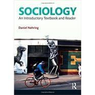 Sociology: An Introductory Textbook and Reader: Nehring; Daniel