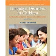 Language Disorders in Children Fundamental Concepts of: Kaderavek, Joan N.