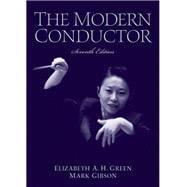 The Modern Conductor: Green, Elizabeth A.,