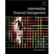 Intermediate Financial Management: Brigham, Eugene F.;