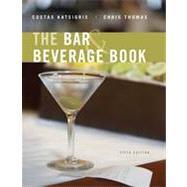 The Bar and Beverage Book, 5th Edition: Costas Katsigris (El