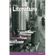 Pearson Literature 2015 Common Core Student Edition: Pearson