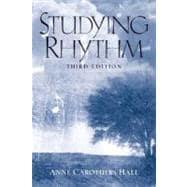 Studying Rhythm: Hall, Anne Carothers,