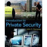 Introduction To Private Security: Dempsey, John S.