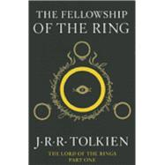 Fellowship of the Ring : Being the: Tolkien, J. R.