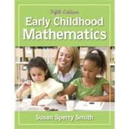 Early Childhood Mathematics: Smith, Susan Sperry