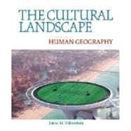 Cultural Landscape, The: An Introduction to Human: RUBENSTEIN