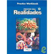 Realidades 2 : Practice Workbook: Unknown