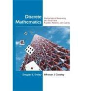 Discrete Mathematics : Mathematical Reasoning and Proof: Douglas E. Ensley