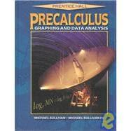 Precalculus : Graphing and Data Analysis: Sullivan, Michael