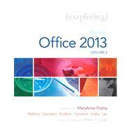 Exploring Microsoft Office 2013, Volume 2: Poatsy, Mary Anne;