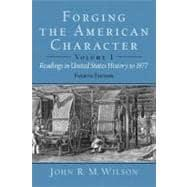 Forging the American Character Readings in United: Wilson, John R.M.