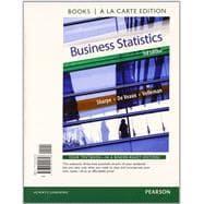 Business Statistics Student Value Edition Plus NEW: Sharpe, Norean R.;