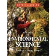 Environmental Science: Earth as a Living Planet,: Daniel B. Botkin