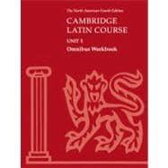 Cambridge Latin Course Unit 1 Omnibus Workbook: Corporate Author North